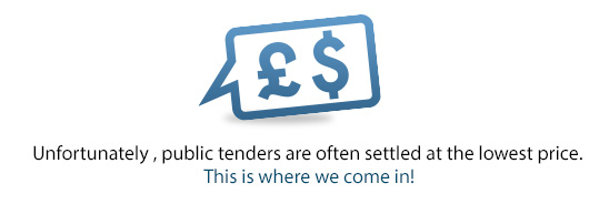 Unfortunately, public tenders are often settled at the lowest price. This is where we come in!